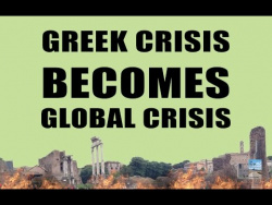 Financial CRISIS Part 2 Begins in Greece as Global Economy Reacts!