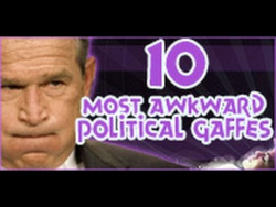 10 Most Awkward Political Gaffes