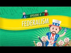 Federalism: Crash Course Government and Politics #4