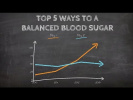 TOP 5 WAYS to a Balanced Blood Sugar for Diabetes
