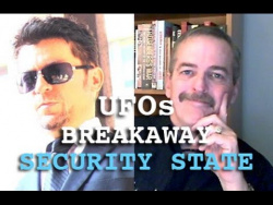 UFOs And The Breakaway Security State: Black Budget & ET Politics - Joseph Farrell & Dark Journalist